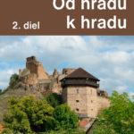 Od hradu k hradu, 2. diel