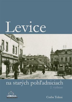 Levice na starých pohľadniciach (2. vydanie)