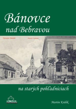 Bánovce nad Bebravou na starých pohľadniciach