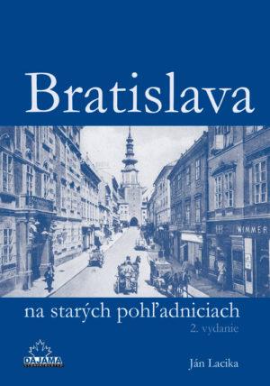 Bratislava na starých pohľadniciach (2.vydanie)