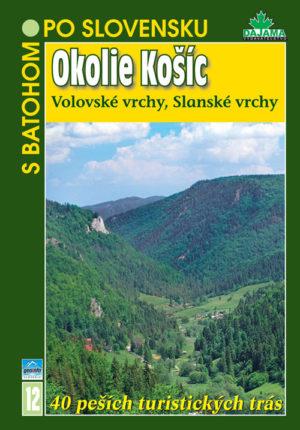 Okolie Košíc (Volovské vrchy, Slanské vrchy)