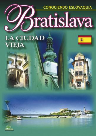 Bratislava – La ciudad vieja