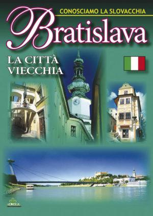 Bratislava – Citta Vecchia